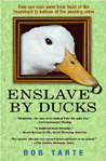Enslaved by Ducks Cover